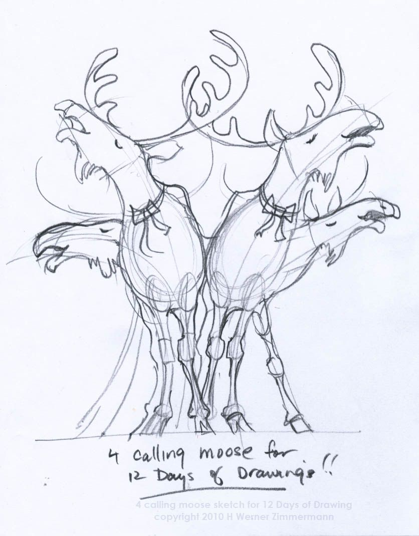 on the fourth day of christmas we draw moose four calling moose to be exact drawing the moose is no different from the caribou only moo