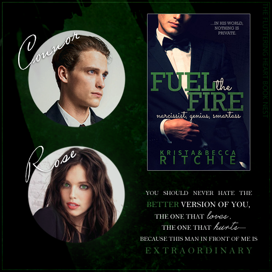 FUEL THE FIRE by Krista & Becca Ritchie + casting