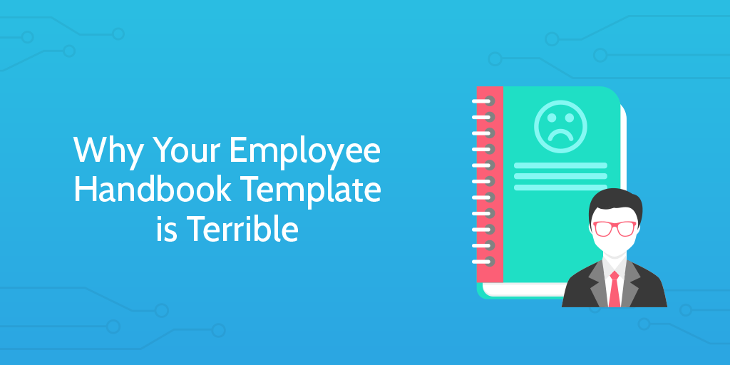 Why Your Employee Handbook Template Is Terrible  Marketing