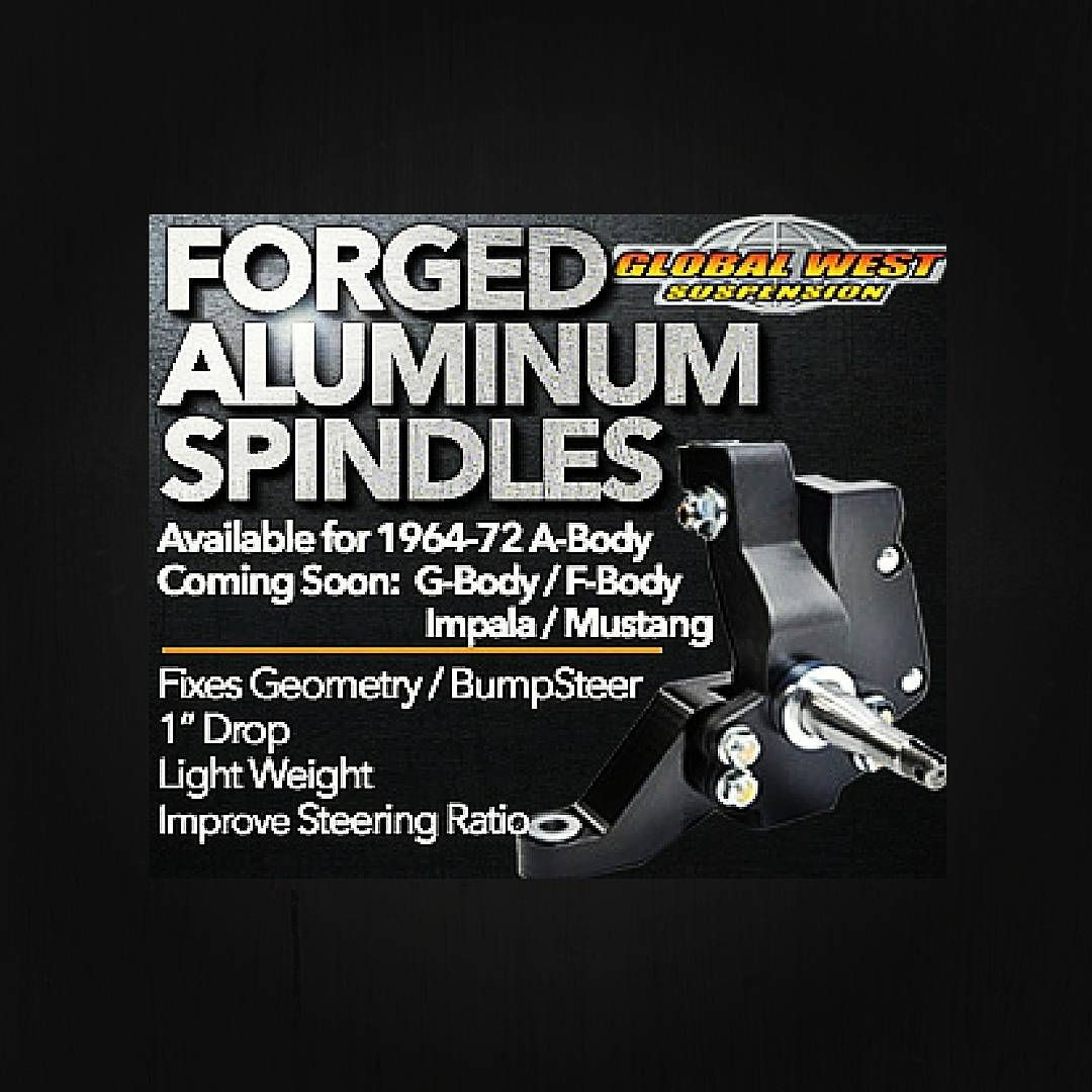 Brand New Product from Global West!!! Check out our new forged aluminum spindles for the following 1964-1972 A-Body cars: Chevelle, El Camino, Malibu, Monte Carlo, Skylark, Buick Special, Grand Sport ,Cutlass, 442, GTO, Lemans, T-37, Tempest, and Grand Prix. New Tech Video: https://youtu.be/daFy1iEoO_o