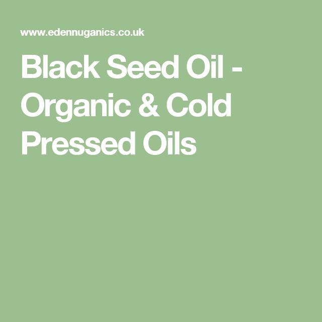 Black Seed Oil - Organic & Cold Pressed Oils Black seed oil Black seed Cold pressed oil