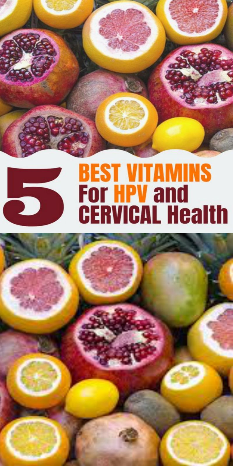5 Best Vitamins Regimen for HPV and Cervical Dyspepsia as Natural