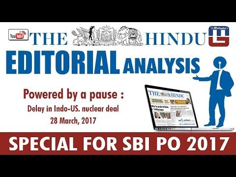 THE HINDU EDITORIAL : POWERED BY A PAUSE   SBI PO 2017