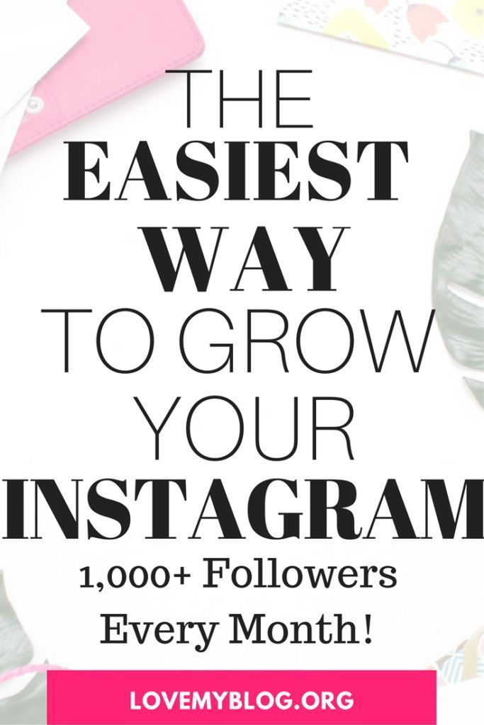 The Easiest Way to Grow Your Instagram Following Get