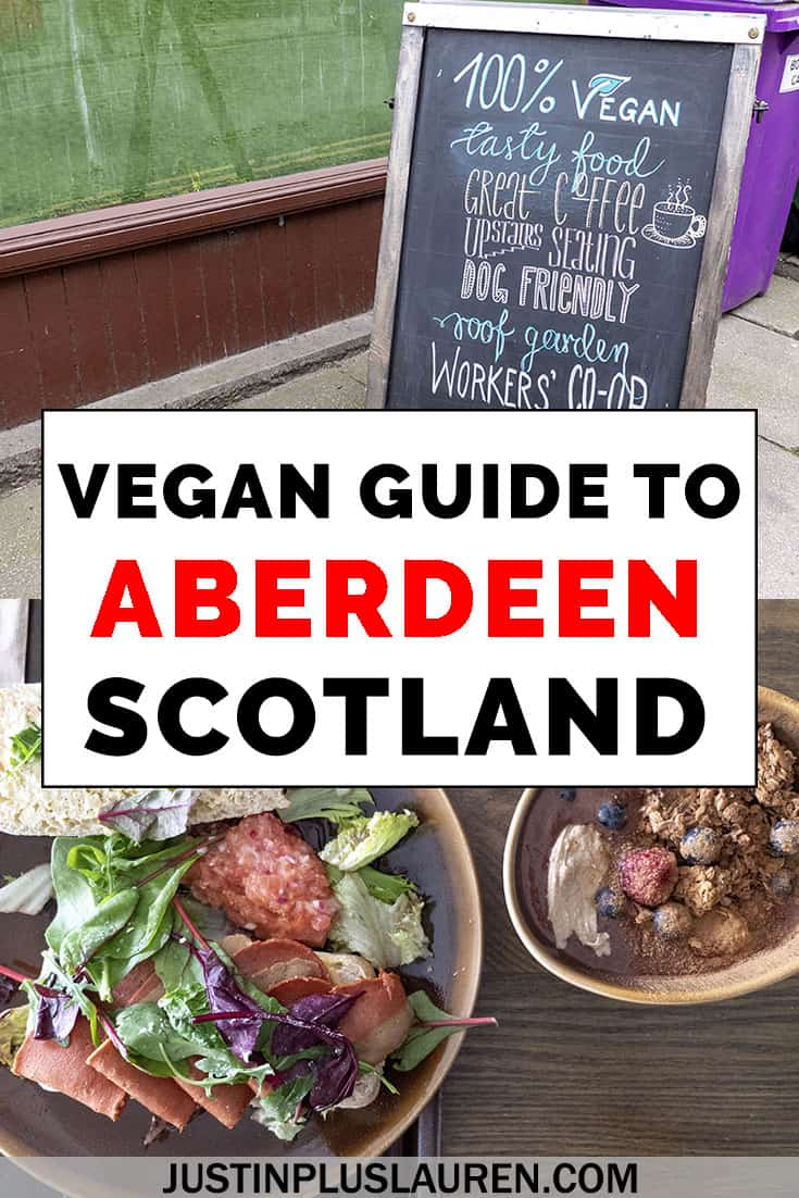 The Best Vegan Restaurants In Aberdeen An Aberdeen Vegan And Vegetarian Dining Guide Scotland Food Vegan Travel Best Vegan Restaurants
