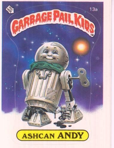 Ashcan Andy Garbage Pail Kids Garbage Pail Kids Cards Kids Cards