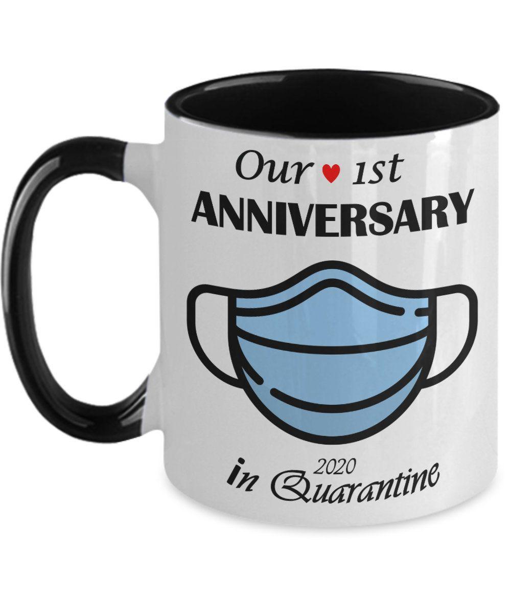 Our 1st anniversary quarantined anniversary 2020 gift mug