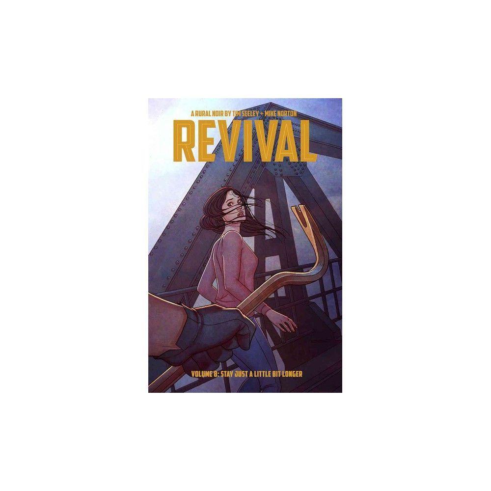 Revival 8 (Paperback) (Tim Seeley)