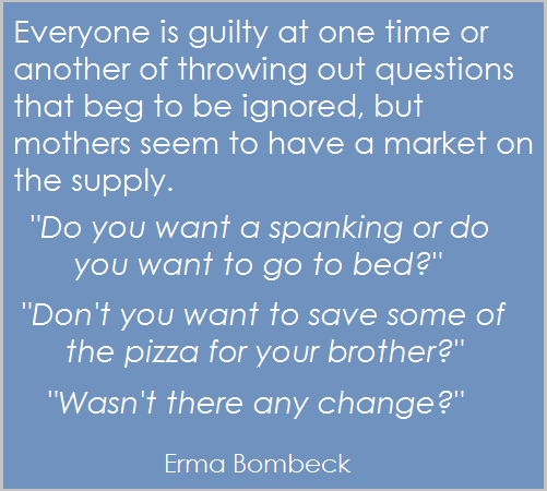 Kids And Common Sense Eat Sleep Be Erma Bombeck Quotes Mom Humor Erma Bombeck