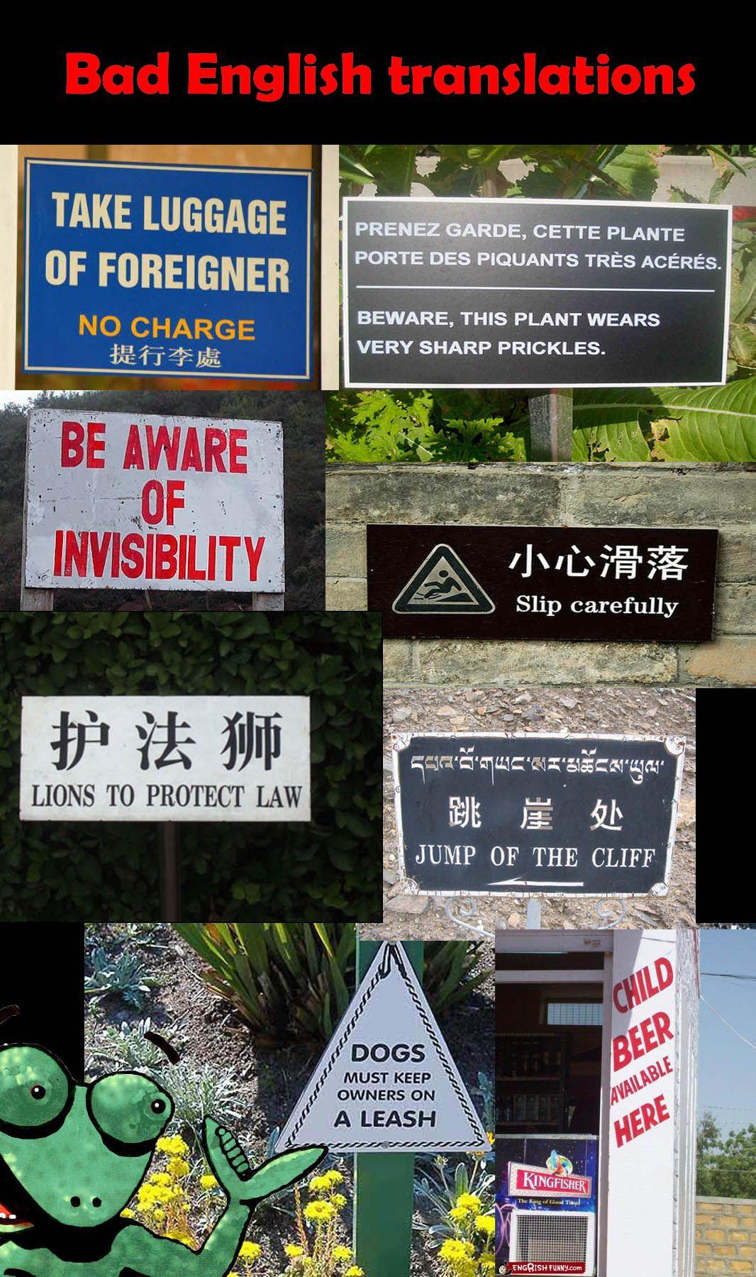 Bad English Translations Funny Translations Bad Translations Funny Street Signs