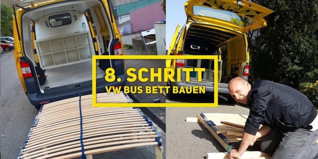 Vw Bus Bett Mit T5 Matratze Selber Bauen 5 Schritte Bauanleitung Inklusive Kleiderschrank Stauraum Unter Dem Vw Bus Bett Mit T Vw Bus Vw T5 Camper Vw T5