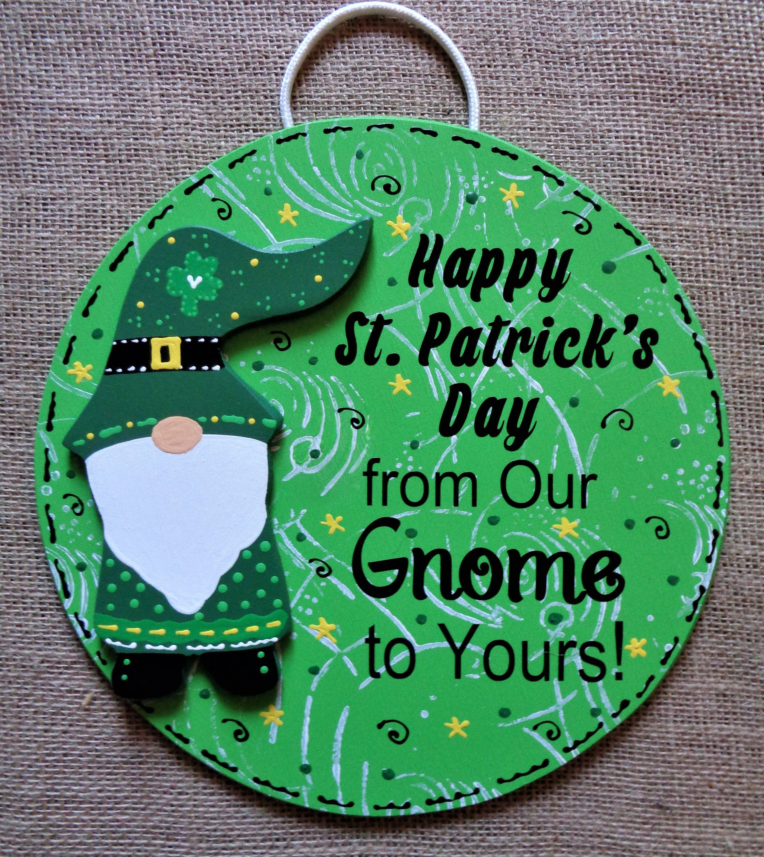 Happy St Patrick S Day From Our Gnome To Yours Sign Wall Door Hanger Plaque Handcrafted Hand Painted Holiday Decor Wood Wooden Door Hanger In 2020 Holiday Decor Wall Signs Handcraft