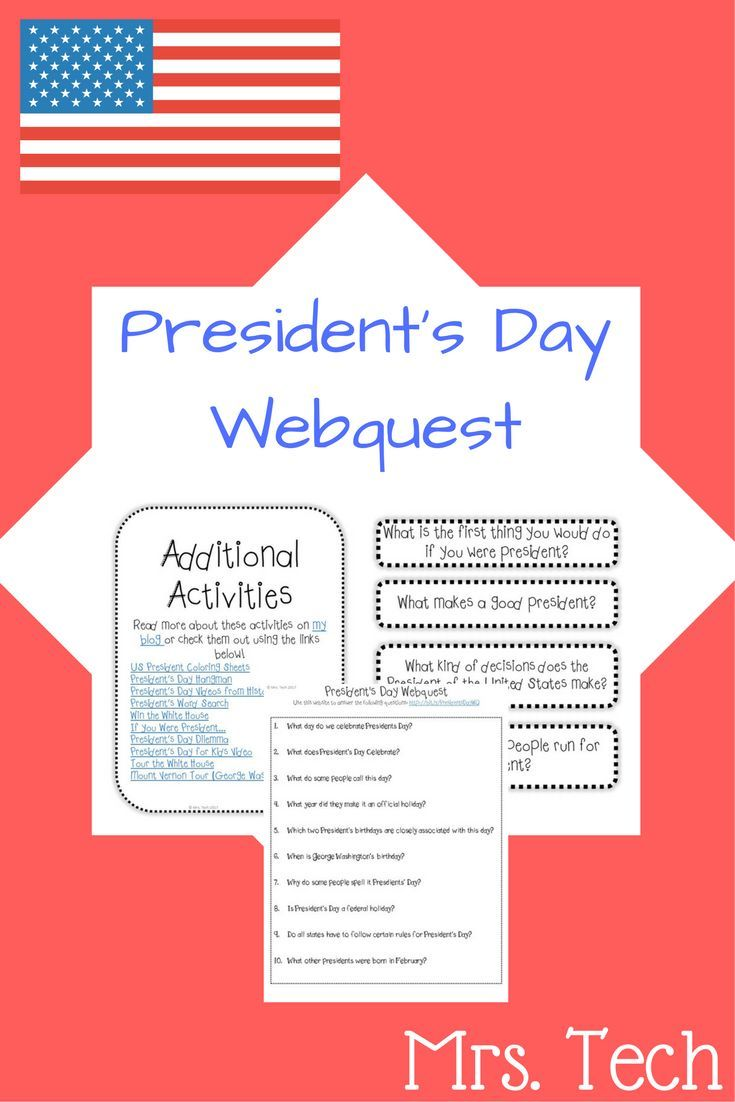 When Is President Day >> President S Day Webquest Education Technology Social