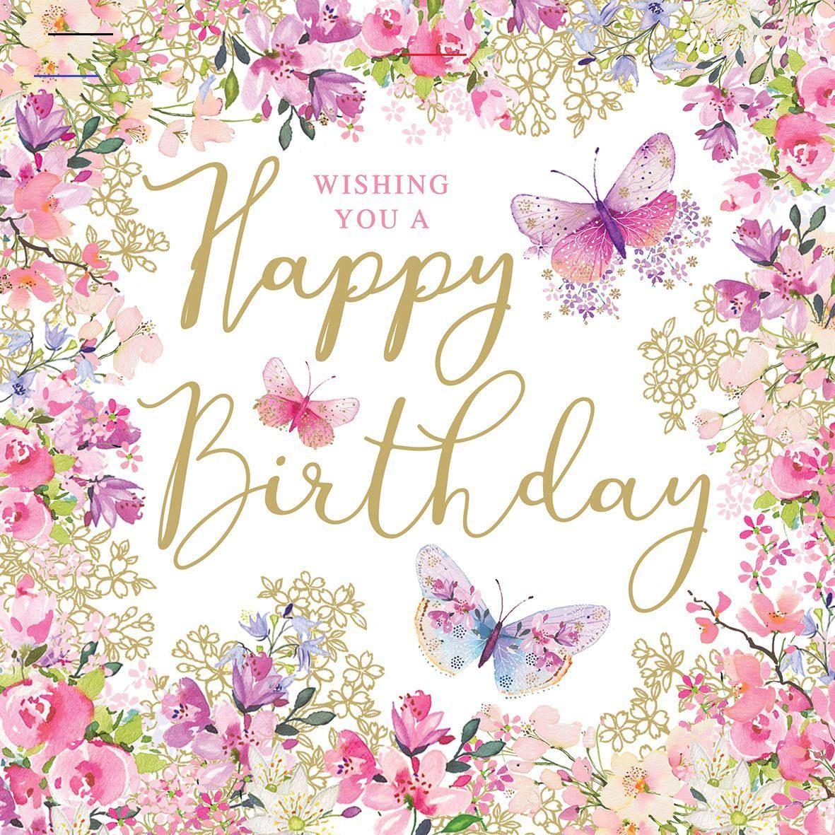 Happybirthdaywishes In 2020 Geburtstag Blumen Glucklicher Geburtstag Happy Birthday