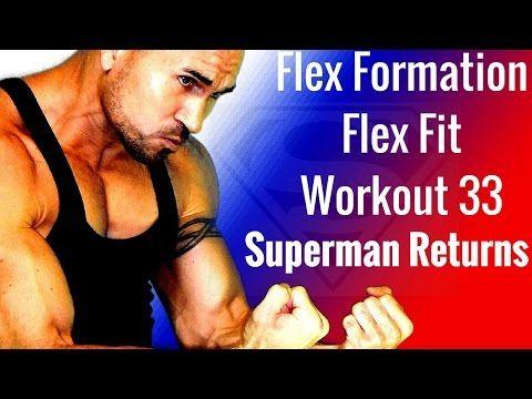 Flex Formation Flex Fit Workout 33 Superman Returns - YouTube