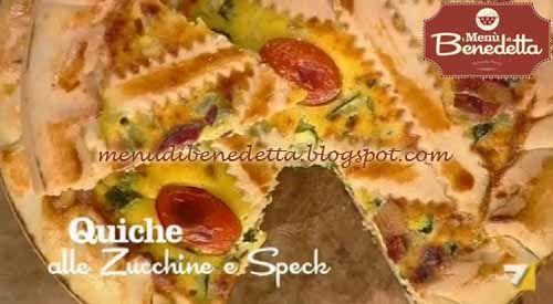 Quiche Zucchine E Speck Ricetta Parodi Da I Menù Di Benedetta