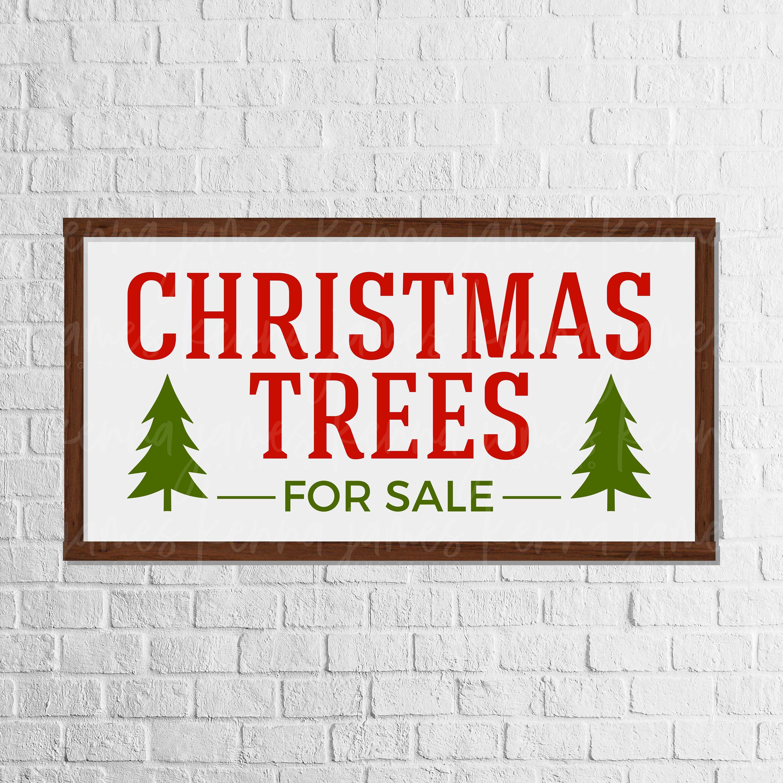 Christmas Trees For Sale svg Christmas svg Christmas