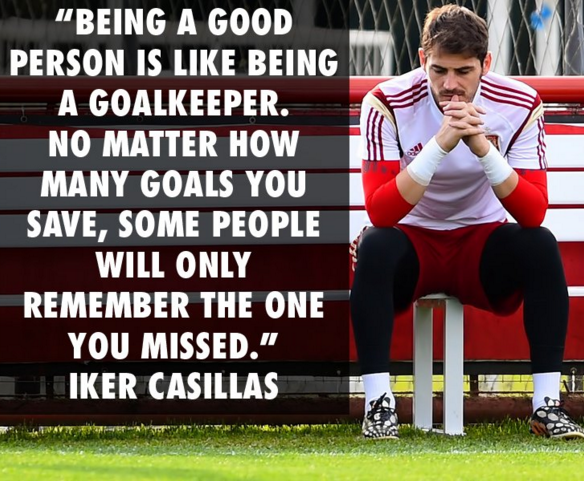 The Best Soccer Quotes Of All Time Iker Casillas Soccer Quotes Goalkeeper Quotes
