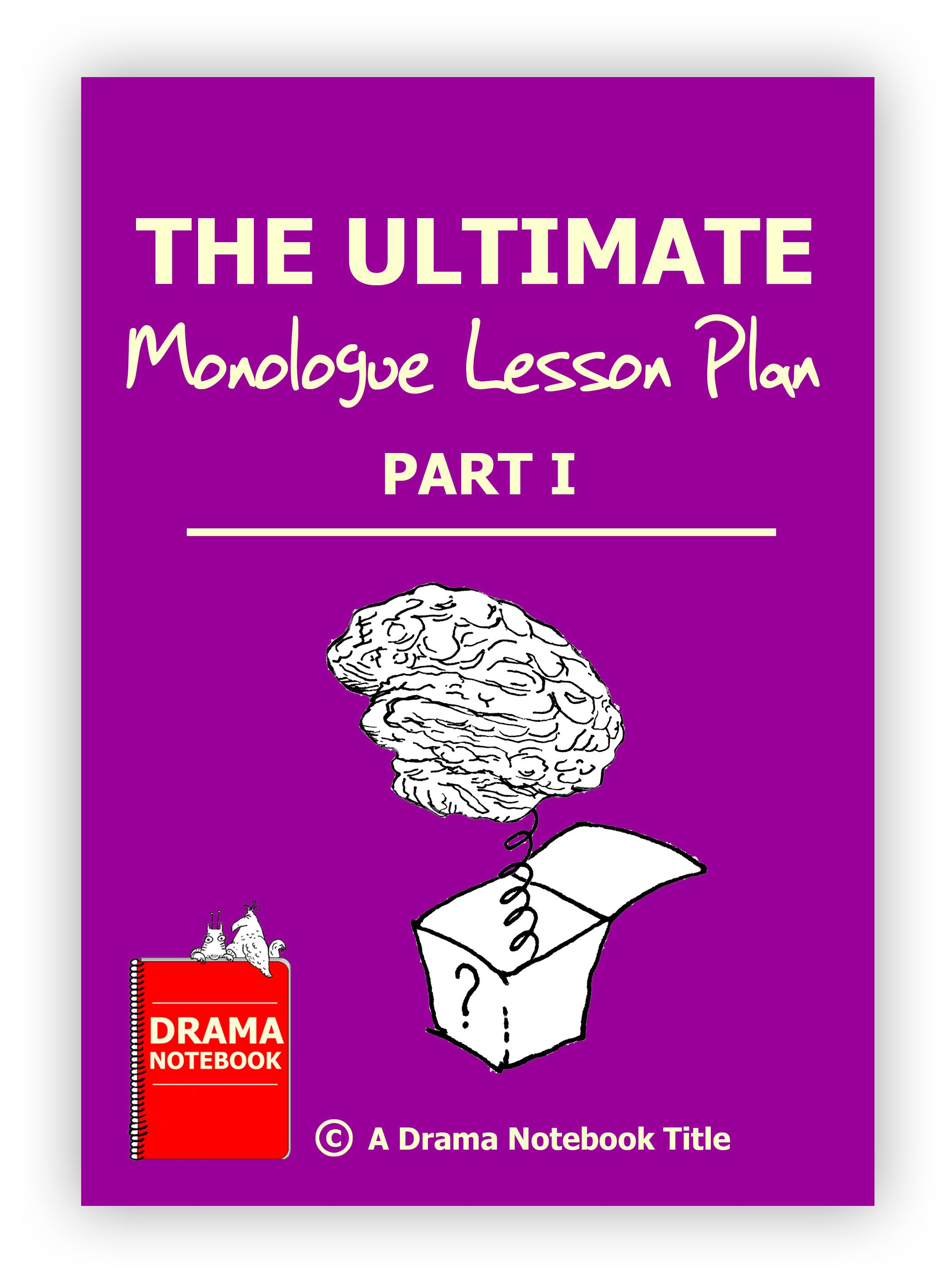 Monologue Lesson Plan for Highschool, Middleschool and
