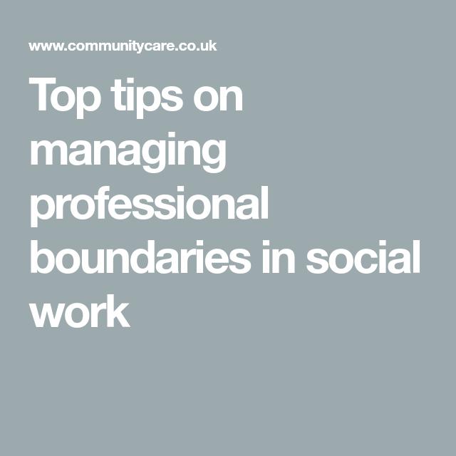 top tips on managing professional boundaries in social