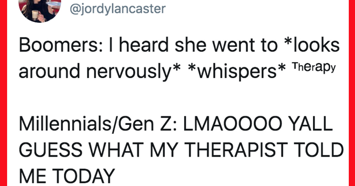 24 Jokes That Millennials And Gen Z Ers Will Love Jokes Funny Relatable Memes Funny Tweets