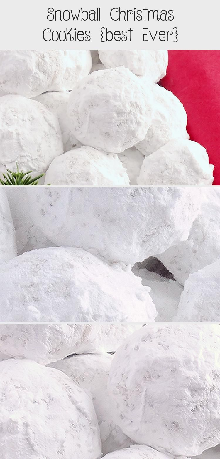 Snowball Christmas Cookies best ever  Simply the BEST Buttery never dry with plenty of walnuts for a scrumptious meltinyourmouth shortbread cookie also known as Russian T...