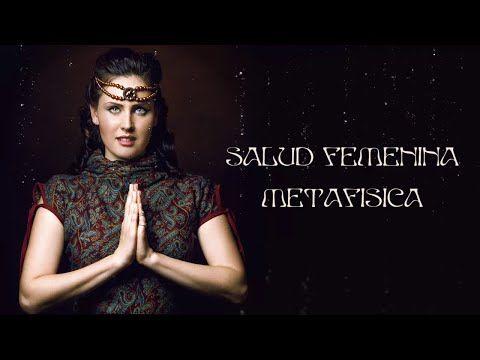 Salud Femenina y Metafísica
