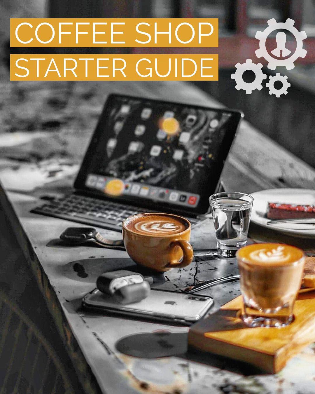 Coffee Shop Starter Guide Coffee Shop Photography Coffee Shop Coffee