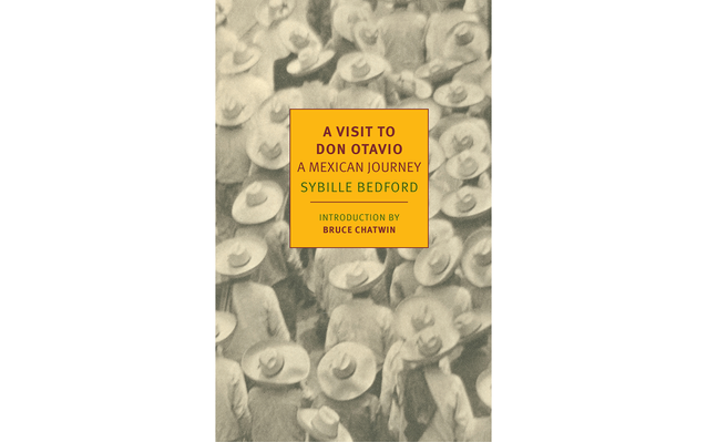 'A Visit to Don Otavio: A Mexican Journey' by Sybille Bedford