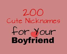 cute names to call your bf