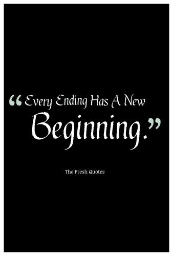 goodbye quotes every ending has a new beginning goodbye quotes