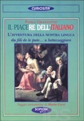 Il #piacere dell'italiano. l'avventura della editore Scipioni  ad Euro 3.82 in #Scipioni #Libri linguistica lingue