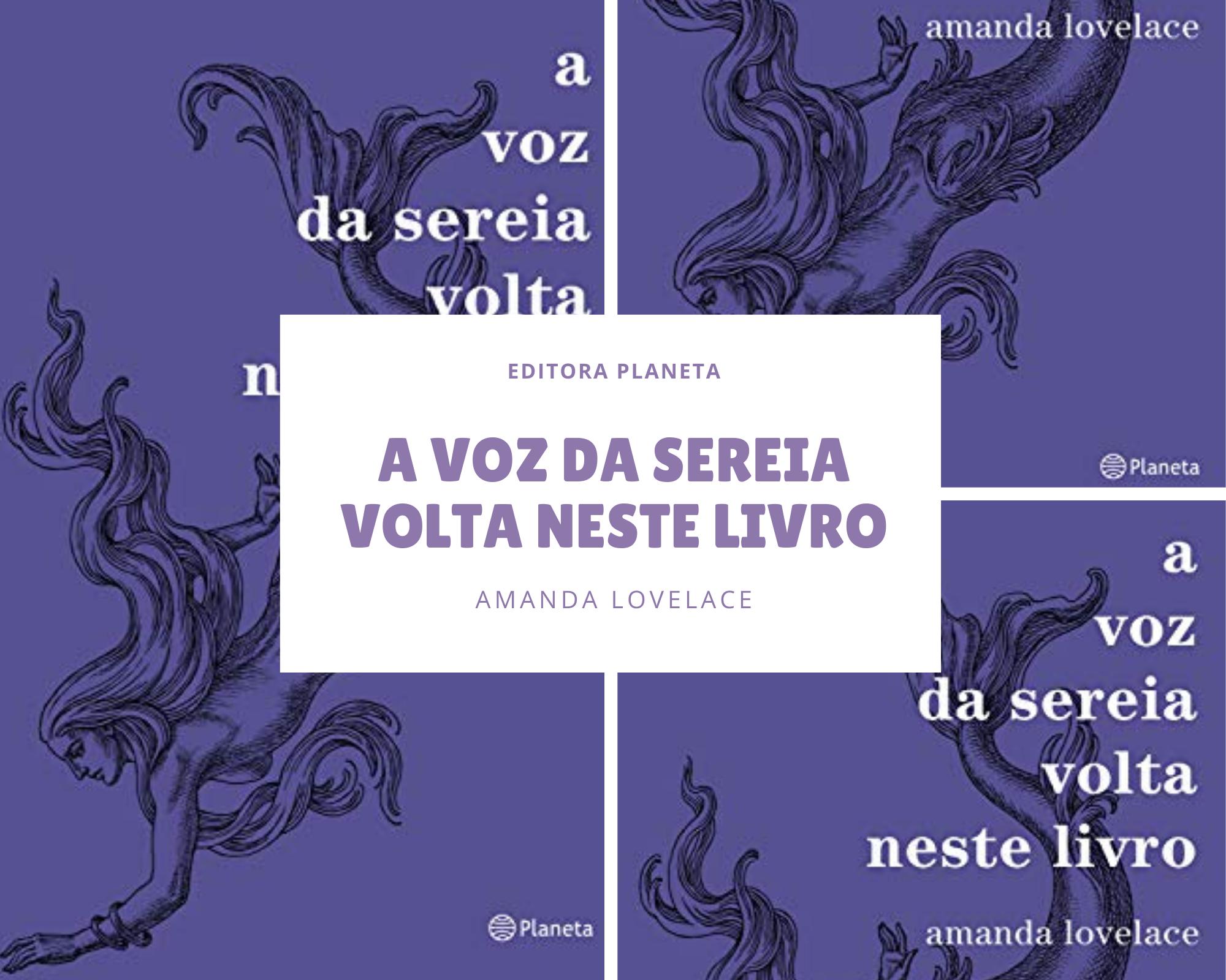 Resenha do livro A voz da sereia volta neste livro, da Amanda Lovelace, publicado no Brasil pela Editora Planeta