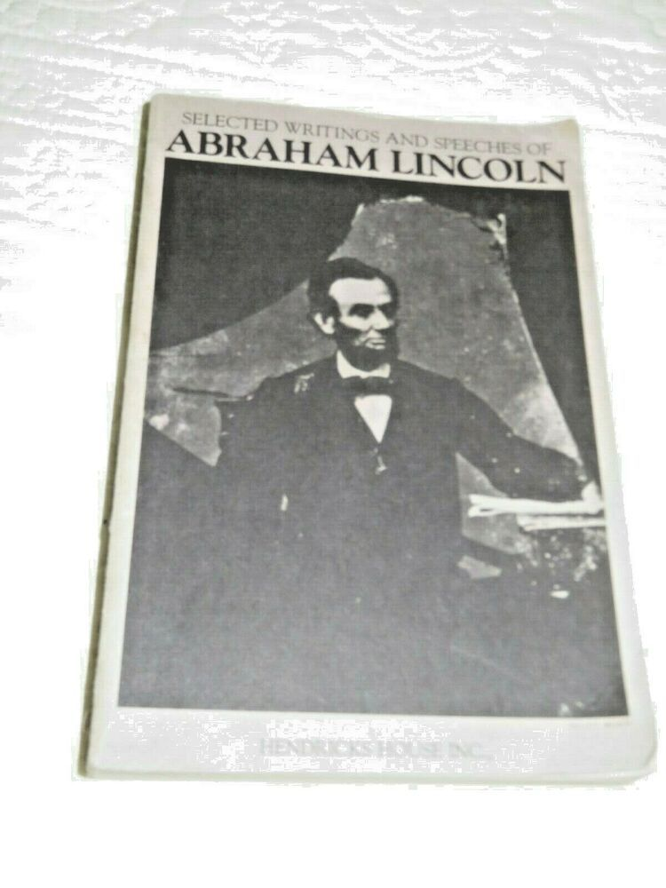 Selected Writings Speeches Of Abraham Lincoln Pb Book Medium