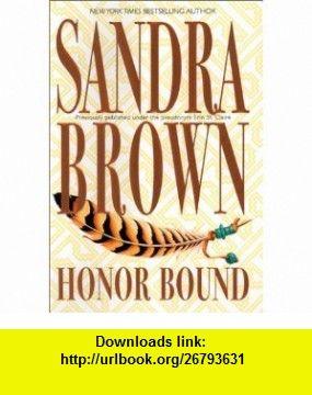 Honor bound sandra brown isbn 10 1551668904 asin b000bth5j4 my favorite sandra brown book fandeluxe Images