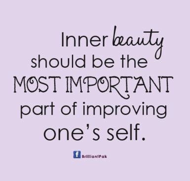 Inner Beauty Quotes Inner Beauty Is A Part Of Improving Life  Fashionably Said