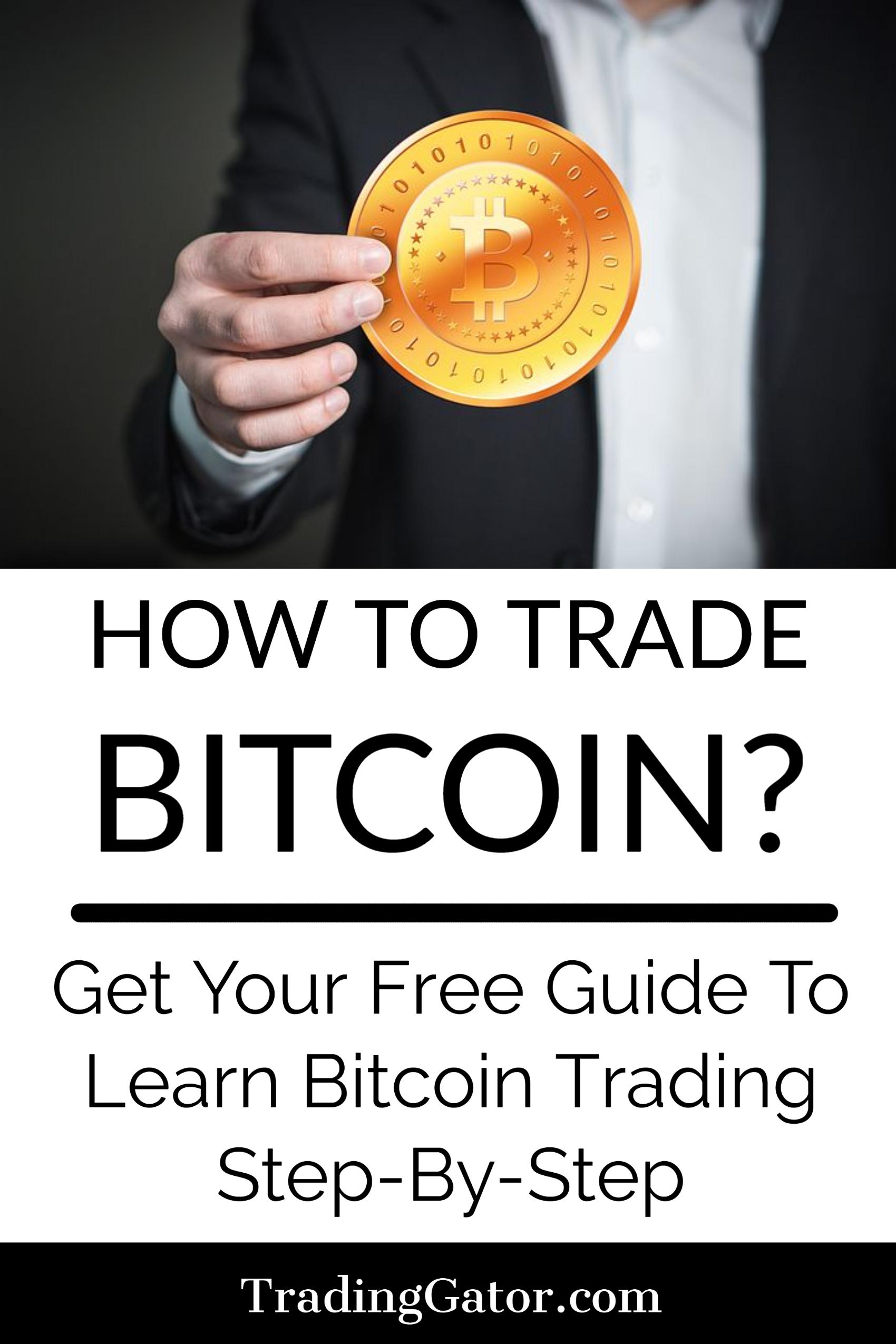 How To Trade Bitcoin Learn Bitcoin Trading Step By Step Bitcoin Buy Bitcoin Trading