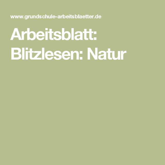 Arbeitsblatt: Blitzlesen: Natur | Arbeitsblätter, Natur und Deutsch