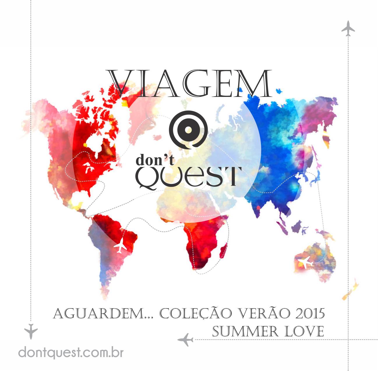 Coleção Verão 2015 -  Dont' Quest - Sumer Love #dontquest #summerlove #verão2015 #verão #miami #moda #fashion #modagoiana #goiania #viagemdontquest