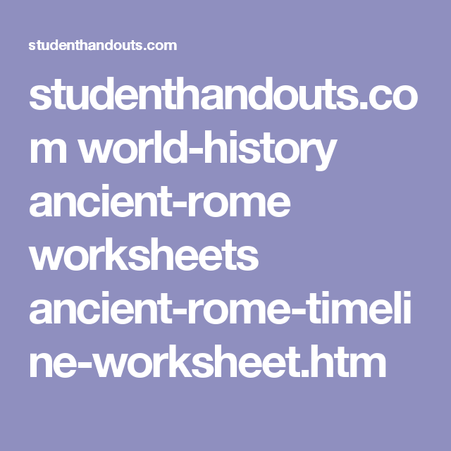 Studenthandout Com World History Ancient Rome Worksheet Timeline Htm Essay Question Ming Dynasty