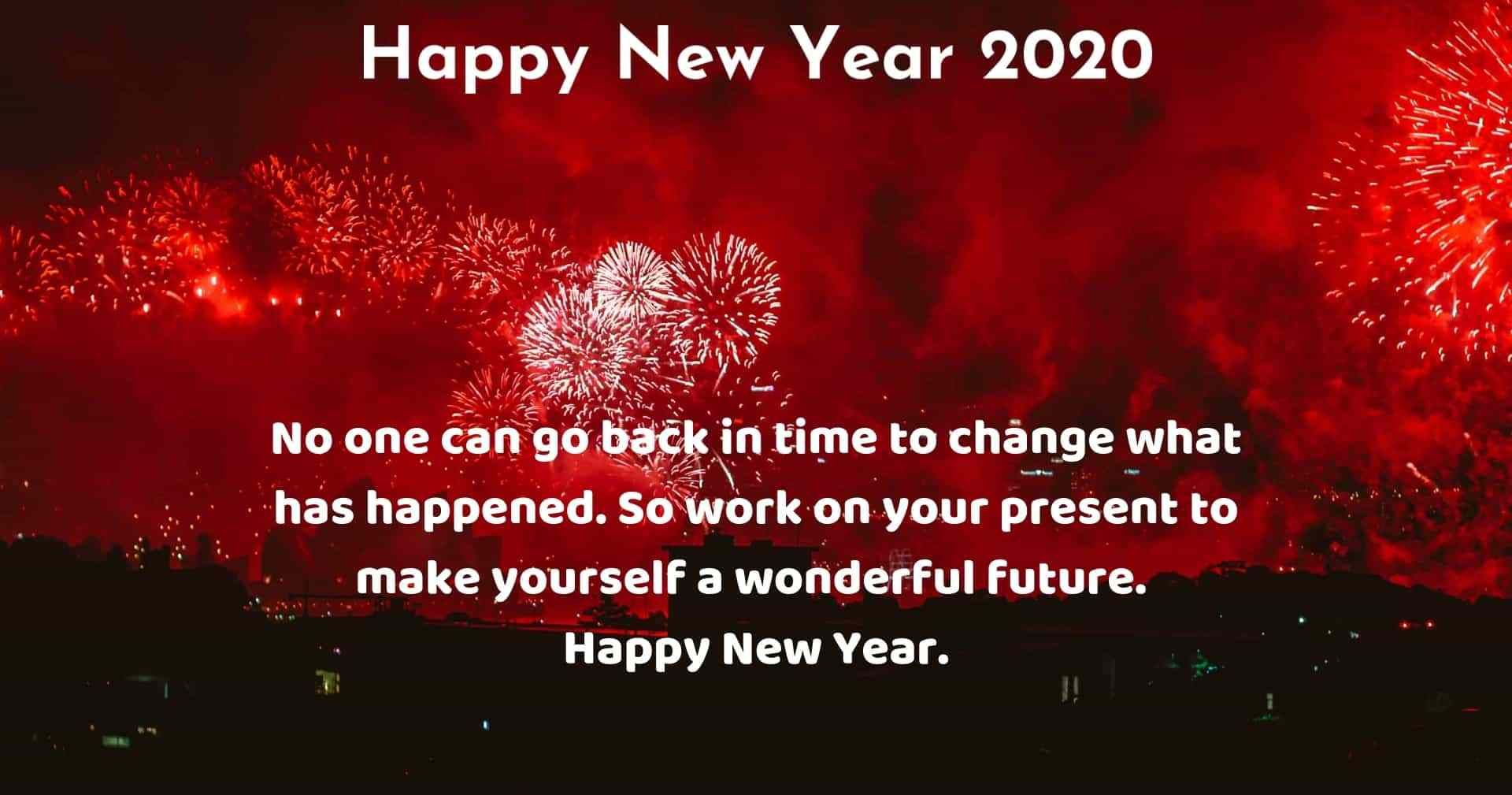 Happy New Year 2020 Wishes For Everyone New Year Wishes Happy New Year Message Happy New Year Greetings