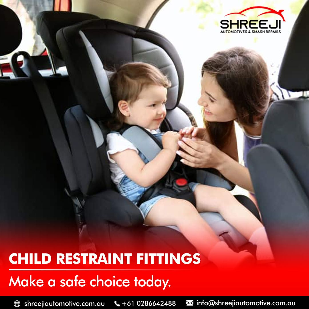 Is your child's restraint fitted properly? If not, visit