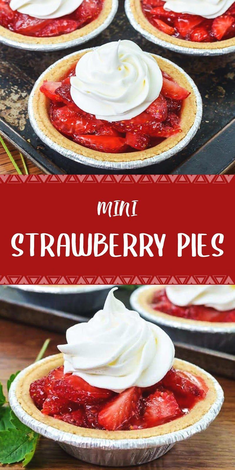 Mini Strawberry Pies Healthy Recipes Resep Makanan Penutup Hidangan Penutup Memanggang Kue