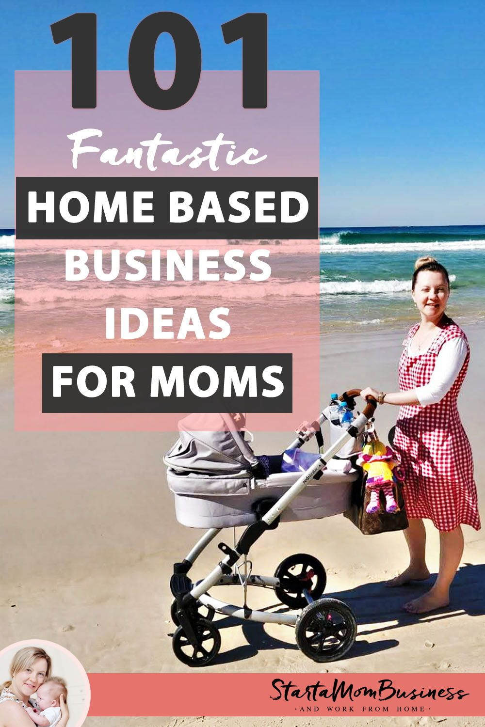 101 Fantastic Home Based Business Ideas for Moms (With