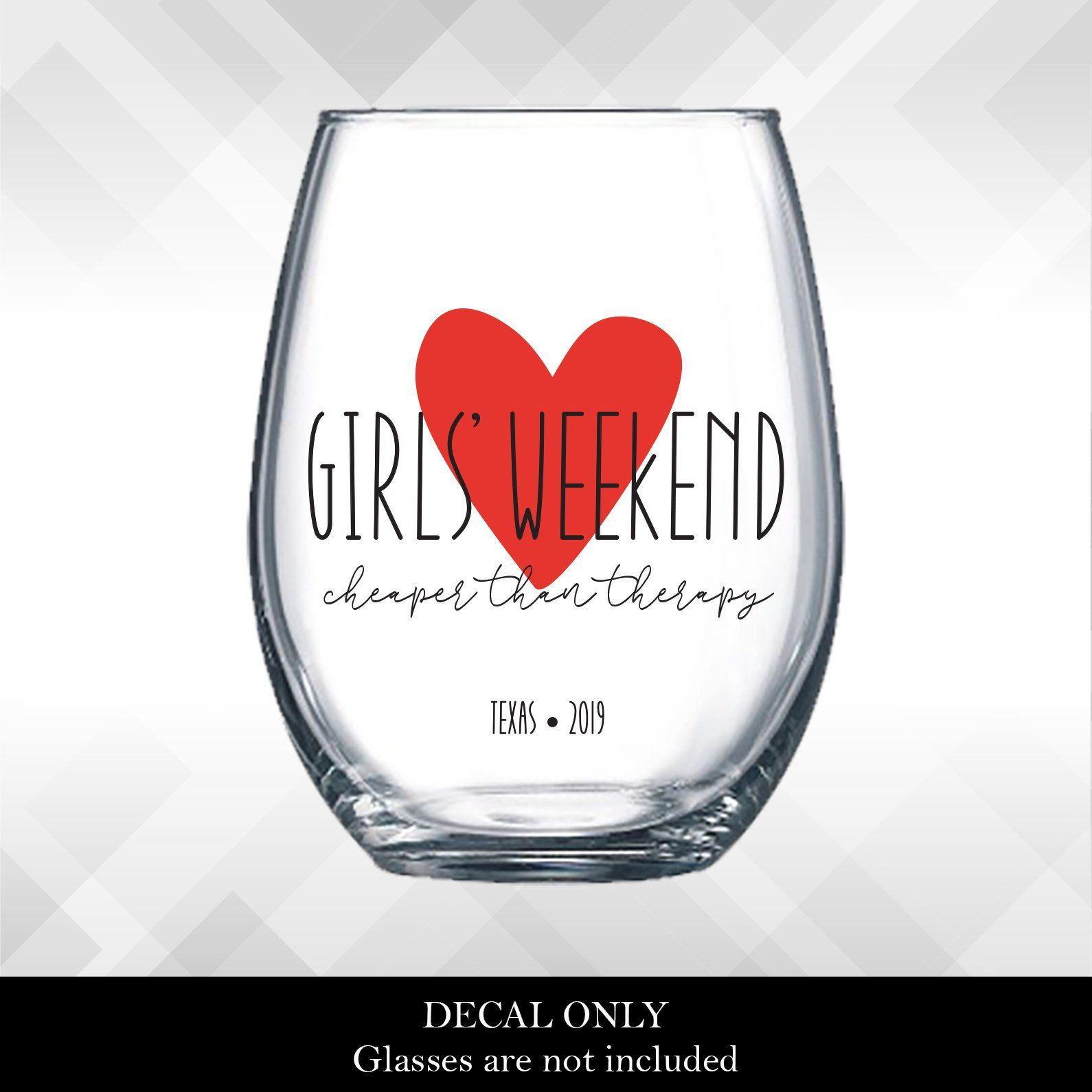 Girls Weekend Cheaper Than Therapy Heart Decals For Wine Etsy Girls Weekend Girls Weekend Gifts Heart Decals