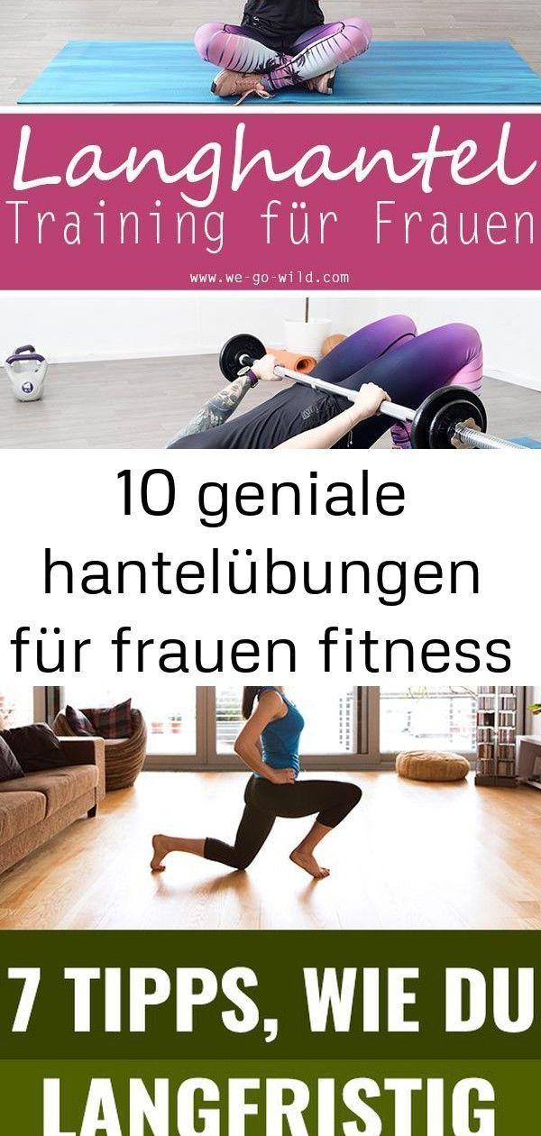 #fitness #Frauen #für #geniale #Hantelübungen #langhantel fitness 10 geniale hantelübungen für fraue...