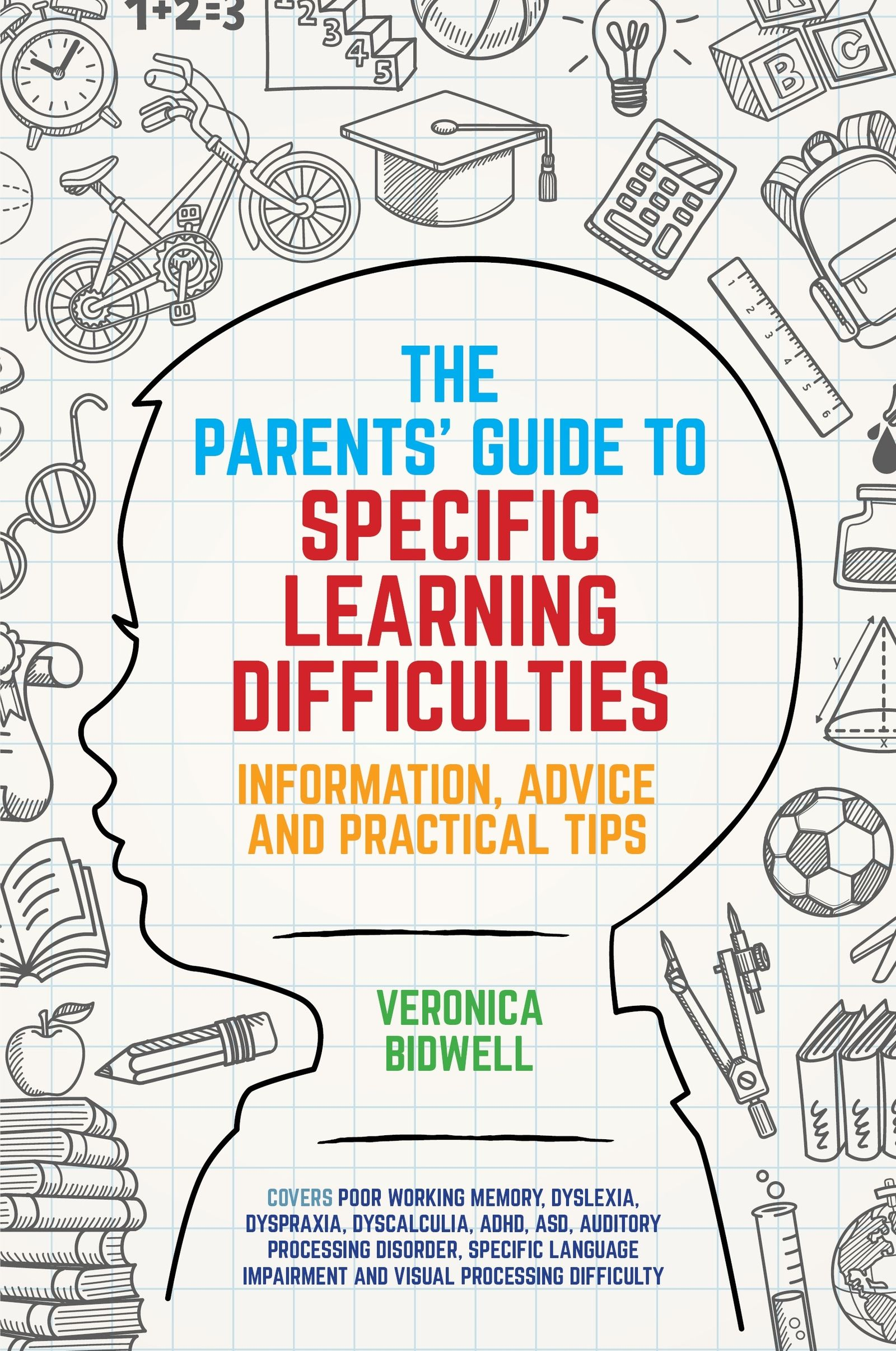 The Iep Decoded Parents Guide By >> Veronica Bidwell Author Of The Parents Guide To Specific Learning