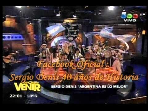 Sergio Denis - Argentina es lo mejor (Su nuevo éxito) HD