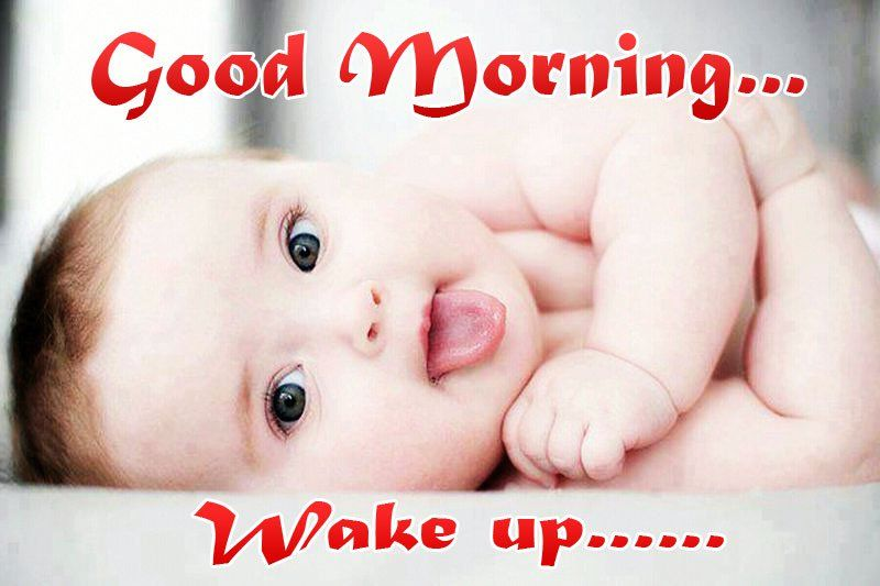 Funny Good Morning Pictures to Make you Smile Cute baby