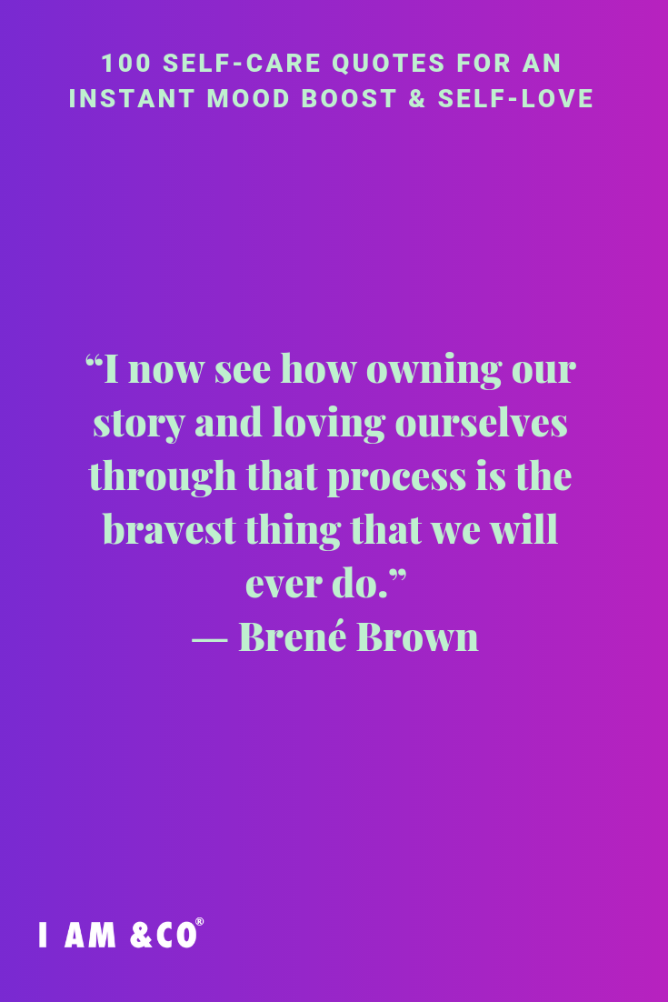 These 100 Self Care Quotes Are Brilliant Reminders To Take Care Of You I Am Co Care Quotes Quotes About Self Care Self Quotes
